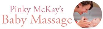 Pinky McKay's Baby Massage